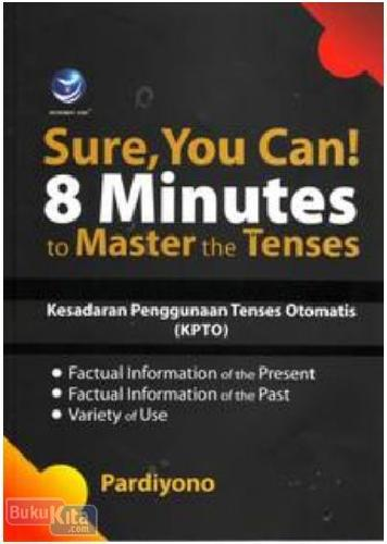 Sure,You Can ! 8 Minutes To Master The Tenses